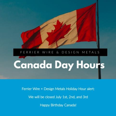 Ferrier Wire: Canada Day Hours
