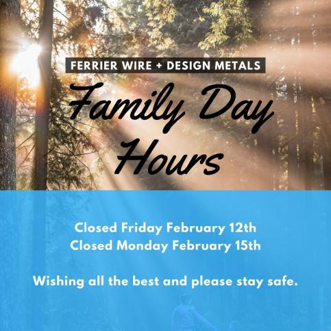 Ferrier Wire: Family Day Hours