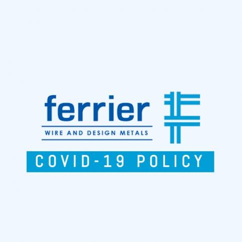 Ferrier Wire COVID-19 Policy
