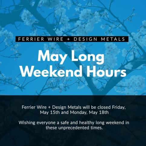 Ferrier Wire: May Long Weekend Hours